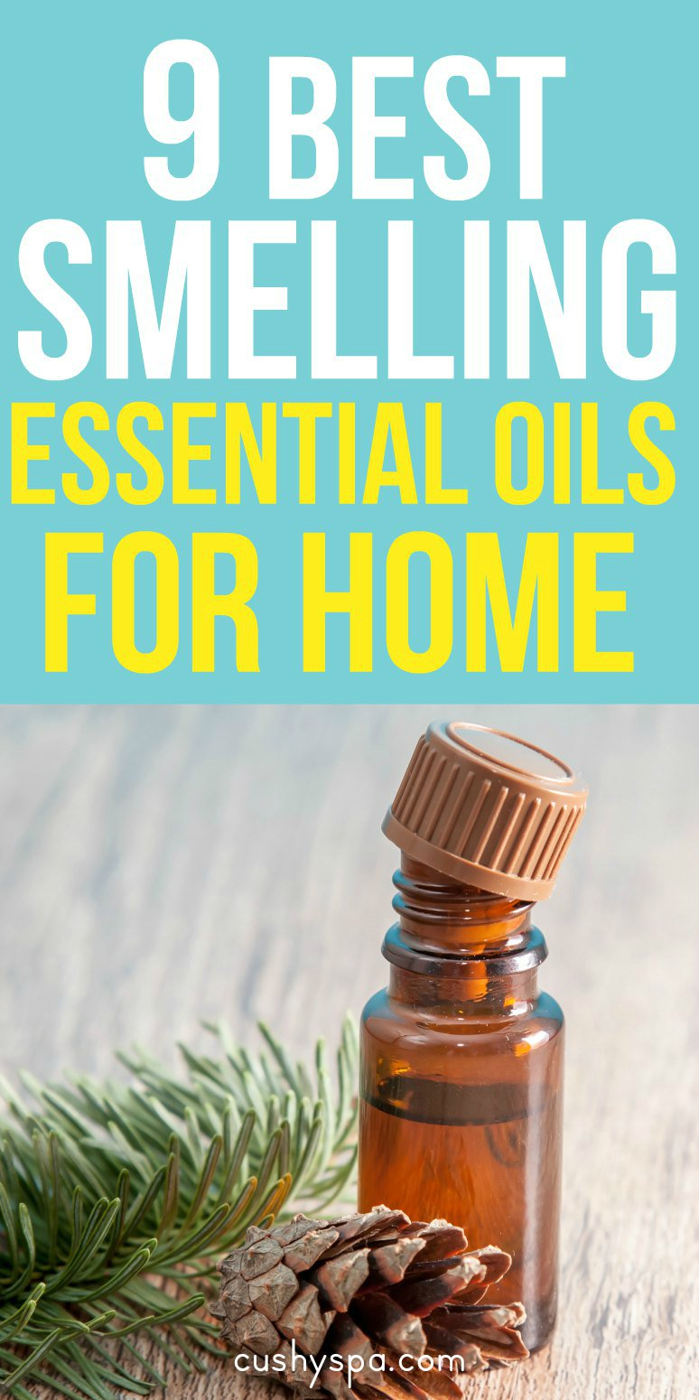 9 Best Smelling Essential Oils to use at home! Enjoy these scents for home! (essential oils scents fragrance) #bestscents #bestessentialoils