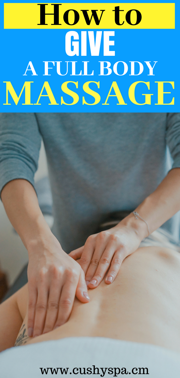 Want to give a pleasurable massage to your beloved one? Here is how to give a massage to your friend. #fullmassage #bodymassage #massagetips