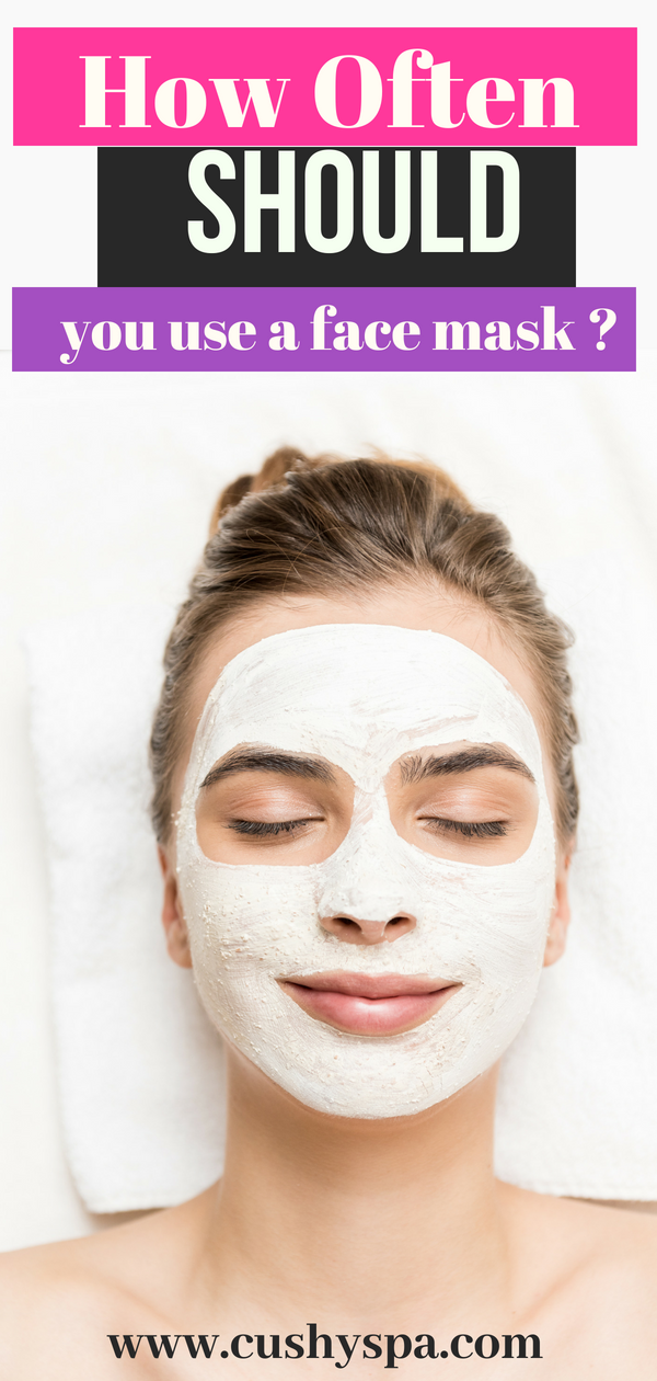 Face care tips! How often should use a face mask to make sure your skin is healthy and beautiful? #skincaretips #skincare #facecare
