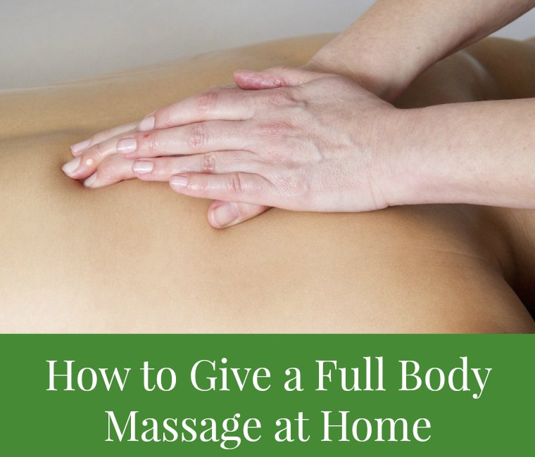 how to give a full body massage at home