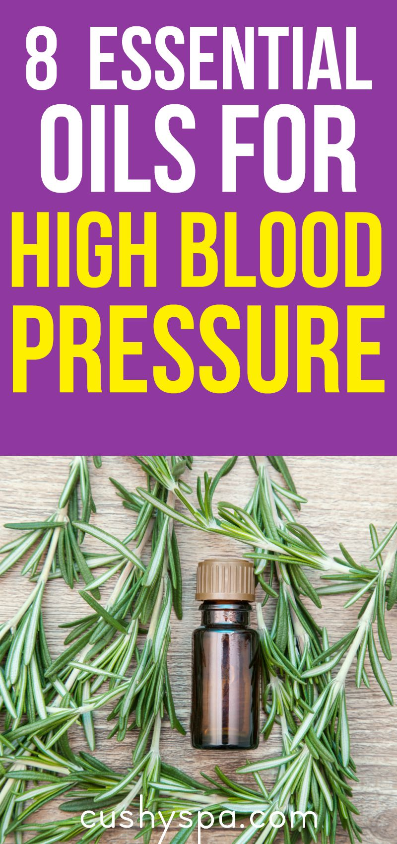 8 Essential Oils for High Blood Pressure