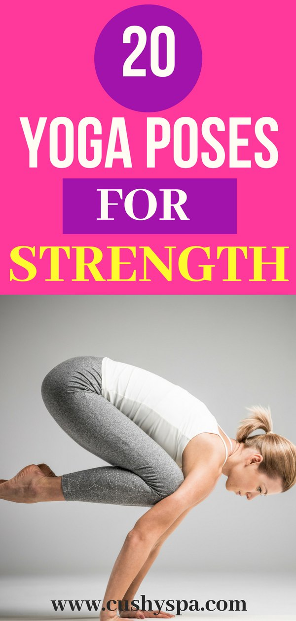20 Yoga Poses for Strength