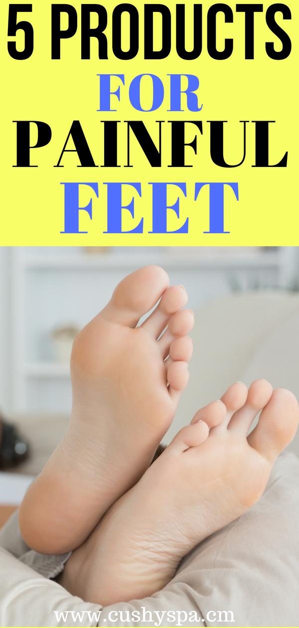 Have painful feet? Want to try a new way to get rid of the aches? Here are 5 products you might need for painful feet! #painfulfeet #footcare #footpain