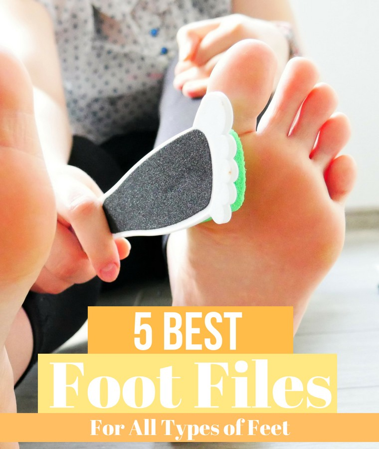 5 best foot files for all types of feet