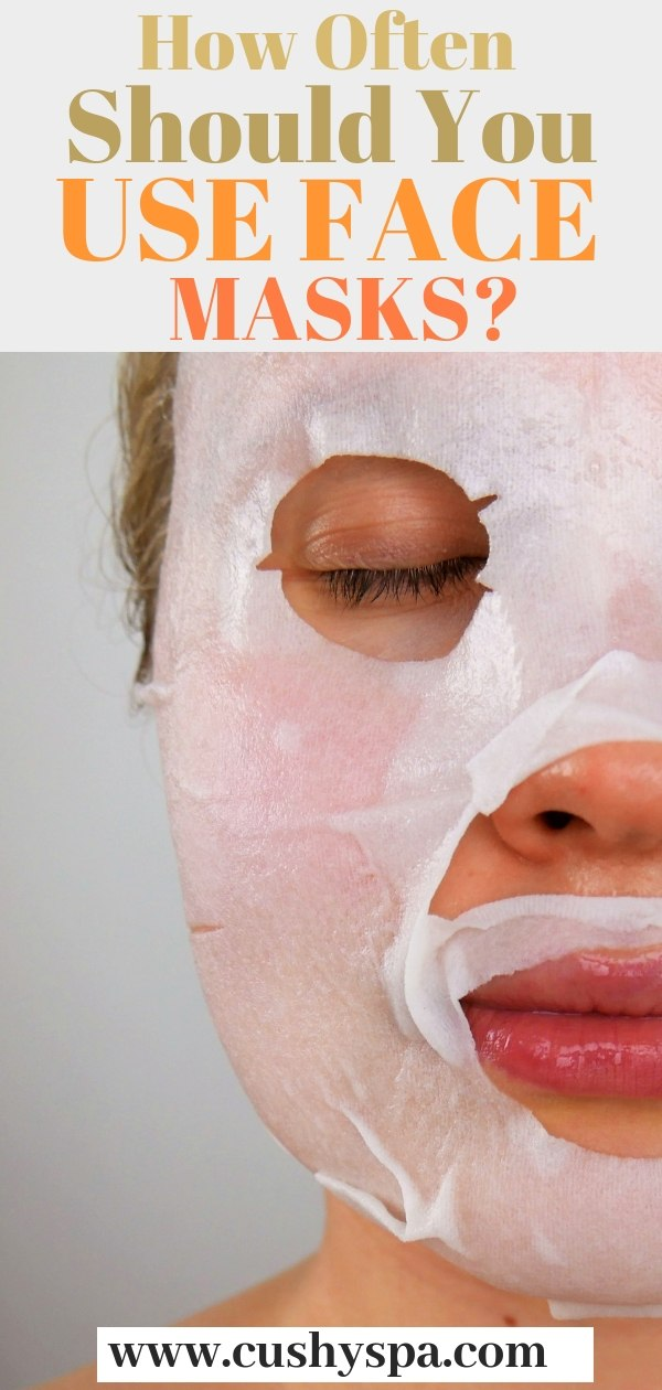 how often should you use face masks