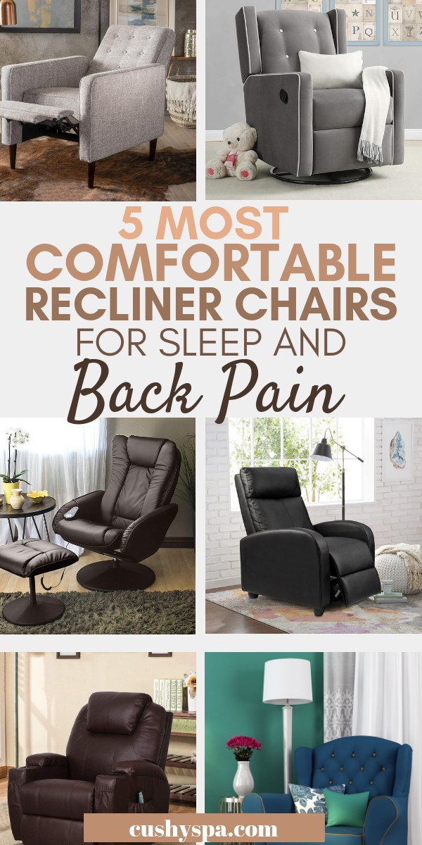 5 most comfortable recliner chairs for sleep and back pain