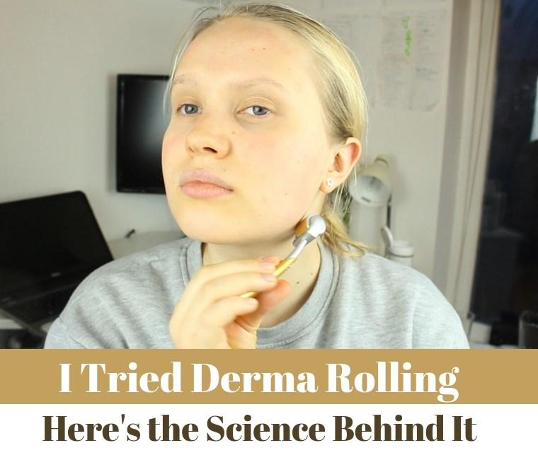 I tried dermarolling, here is the science behind it. (1)