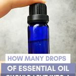How Many Drops of Essential Oil Should I Put into a Diffuser?