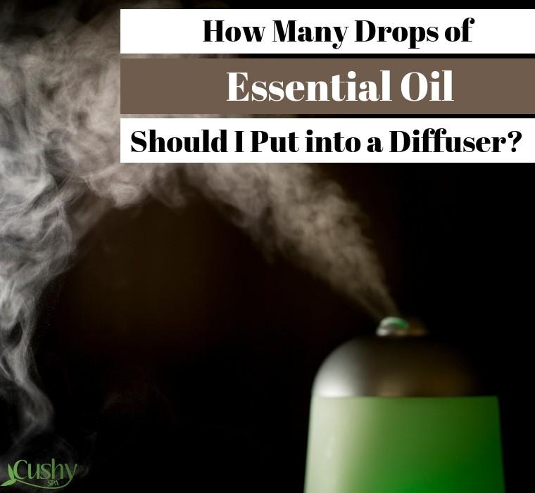 how many drops of essential oil should i put into a diffuser