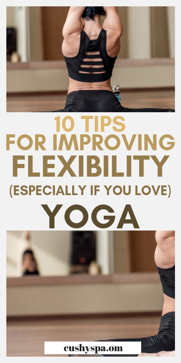 Want to be more flexible? Here are 10 yoga poses for flexibility to feel better and make you more confident. Enjoy these flexibility stretches! #yoga #yogaforflexibility