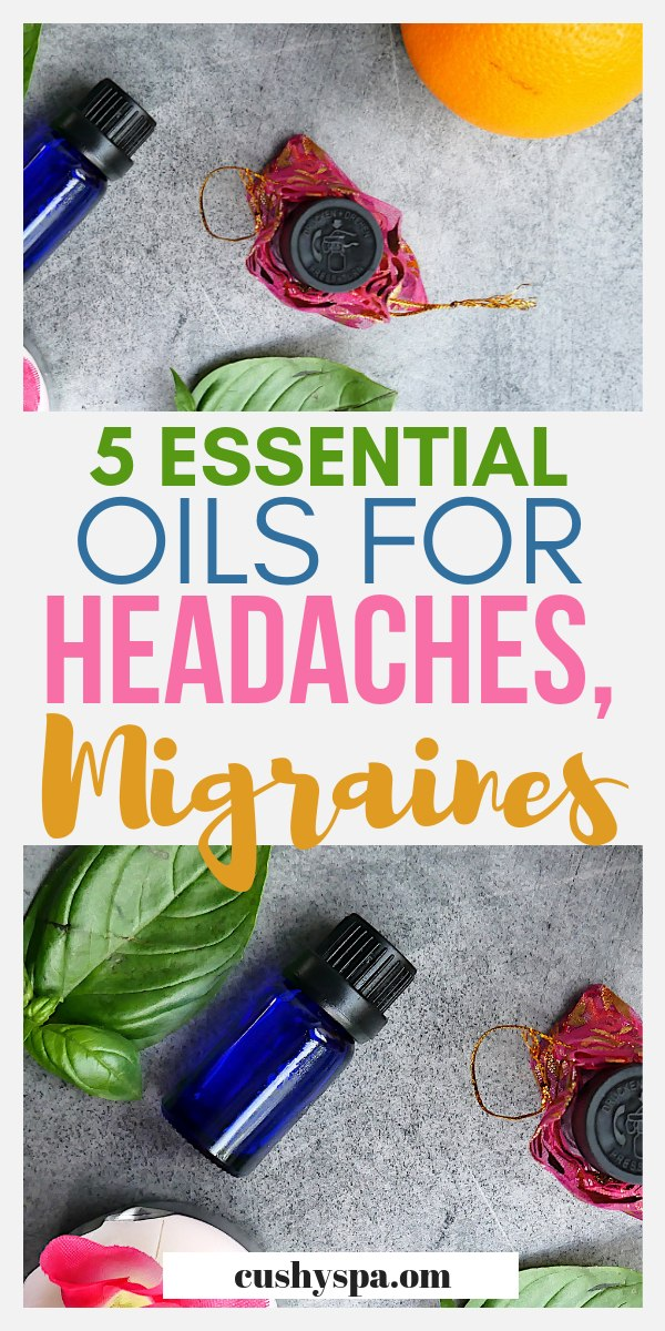 5 essential oils for headaches migraines