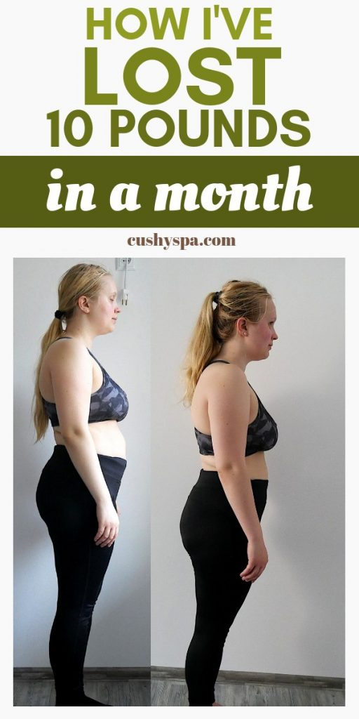 how ive lost 10 pounds in a month