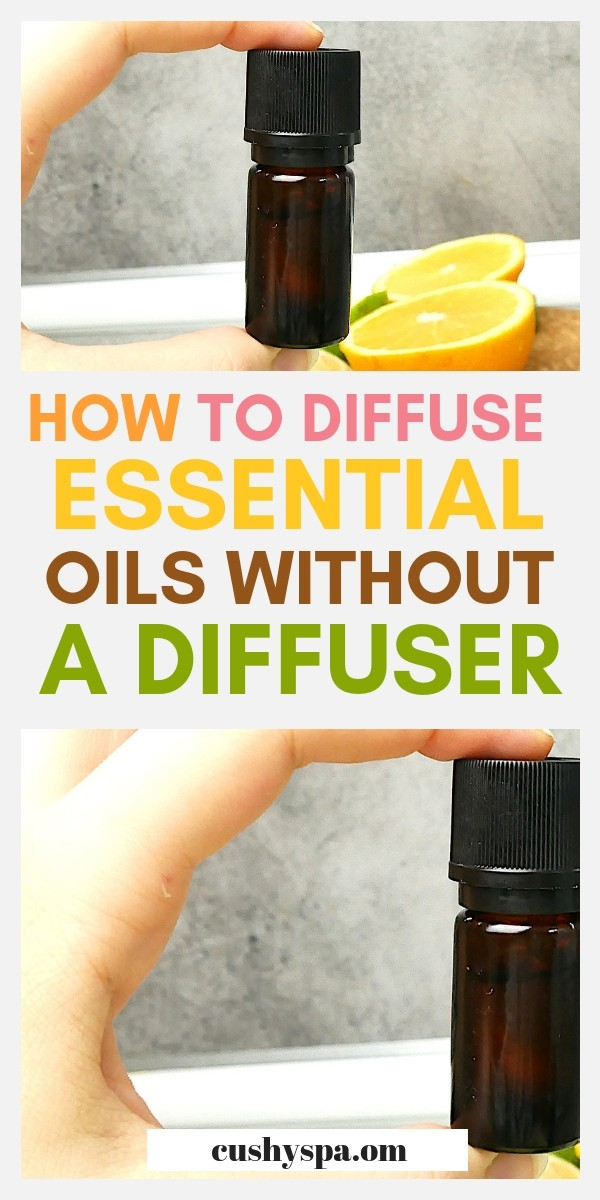 How to diffuse essential oils without a diffuser? Try these simple aromatherapy diffusers and enjoy the benefits of aromatherapy just like that. #aromatherapy #essentialoils #diydiffuser