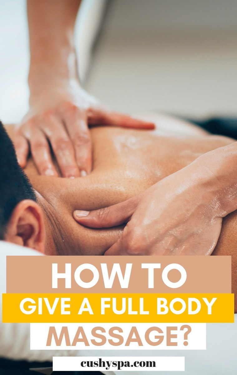 how to give a full body massage