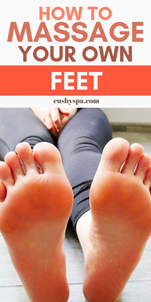 how to massage your own feet