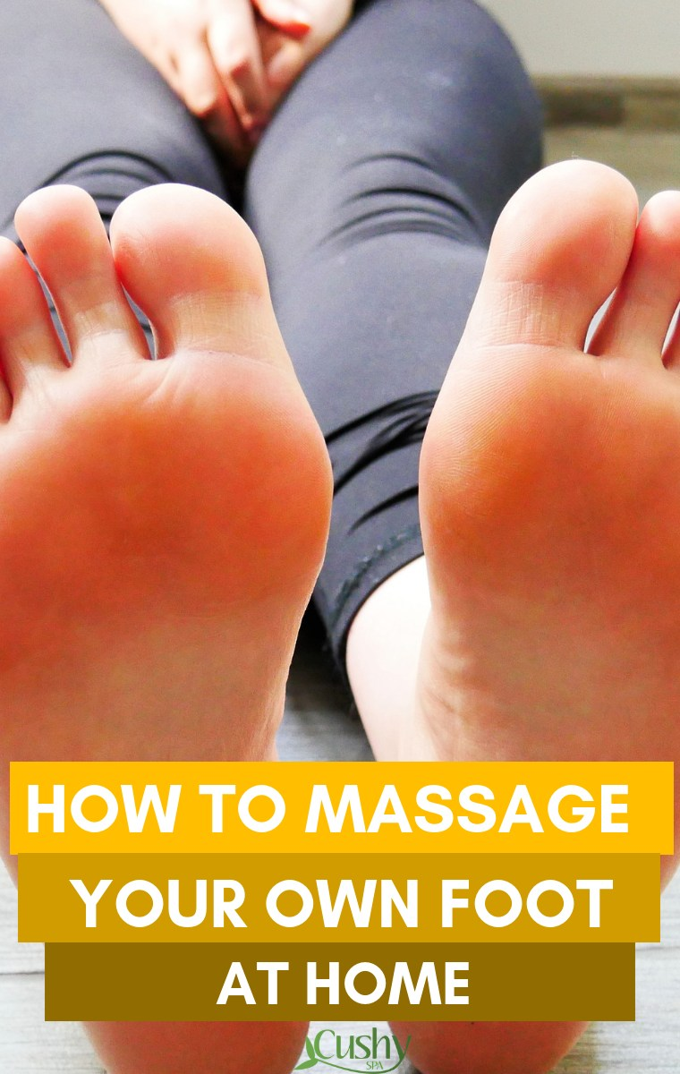 how to massage your own foot at home