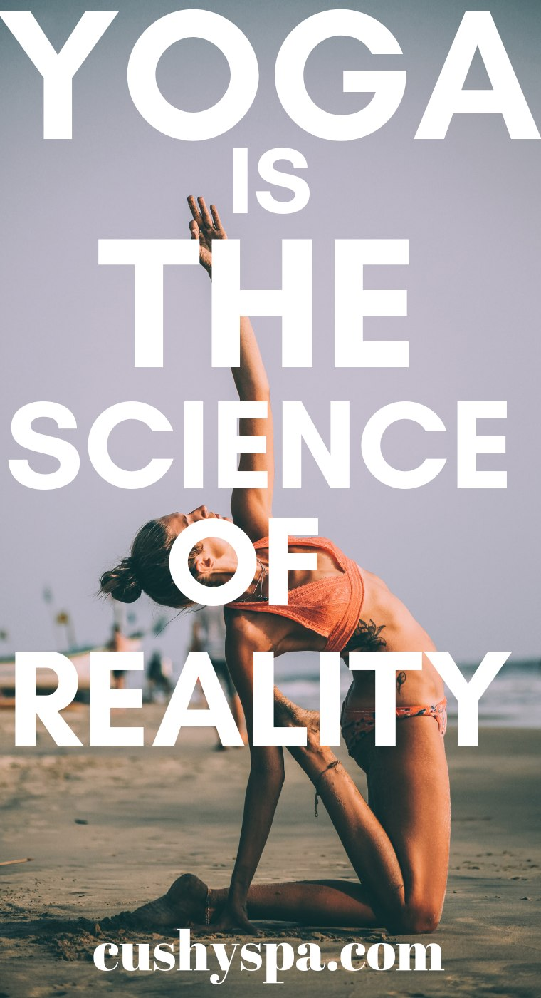yoga is the science of reality