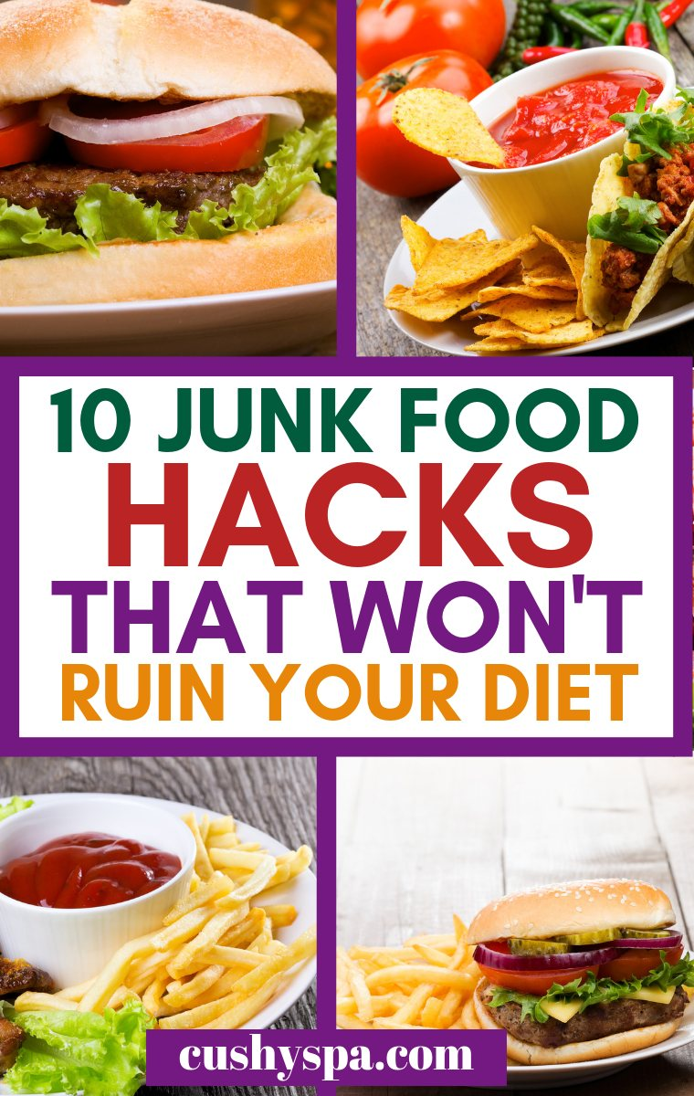 10 junk food hacks that won't ruin your diet