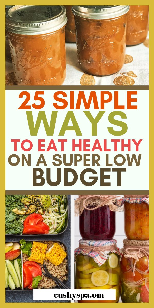 Here are 25 ways to eat healthy on a low budget and save money! I hope these health hacks will help you to eat healthier. #eathealthy #hacks