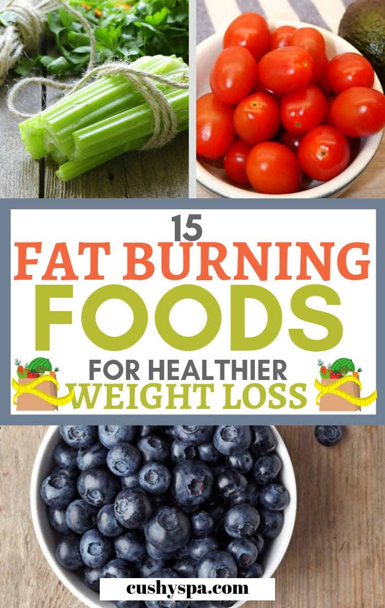 15 fat burning foods for healthier weight loss