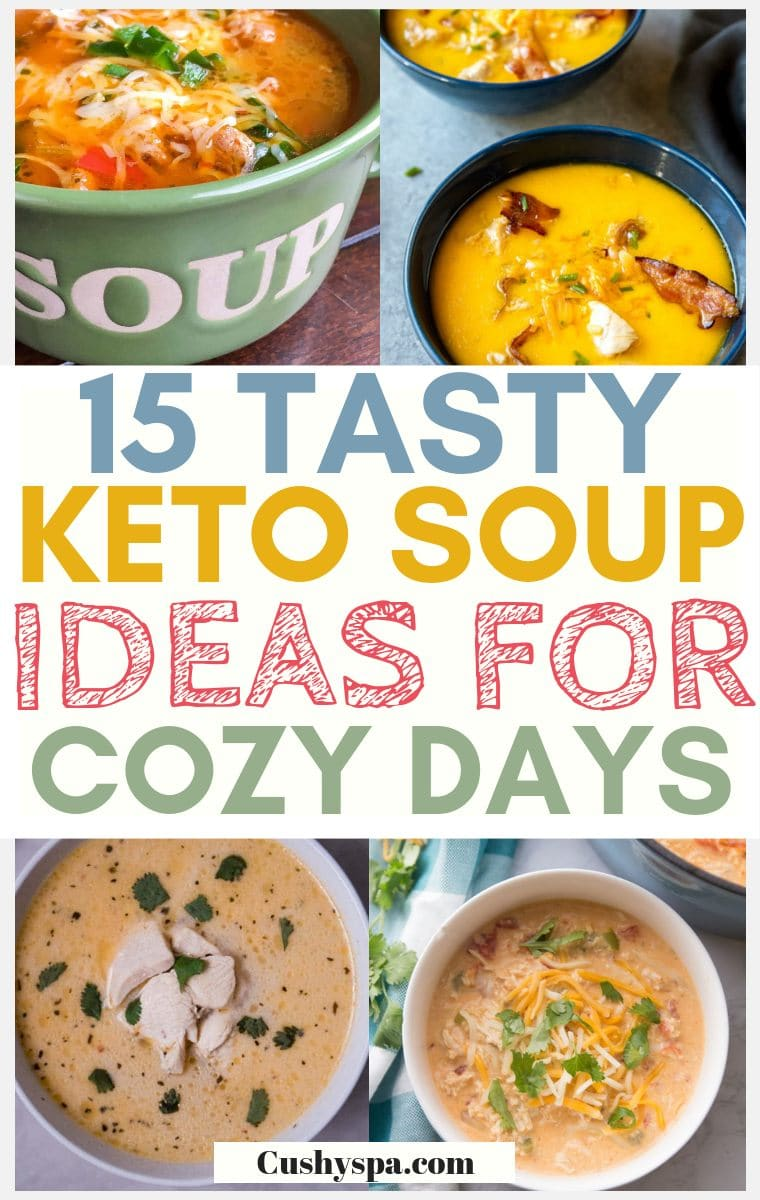 15 tasty keto soup ideas for cozy days