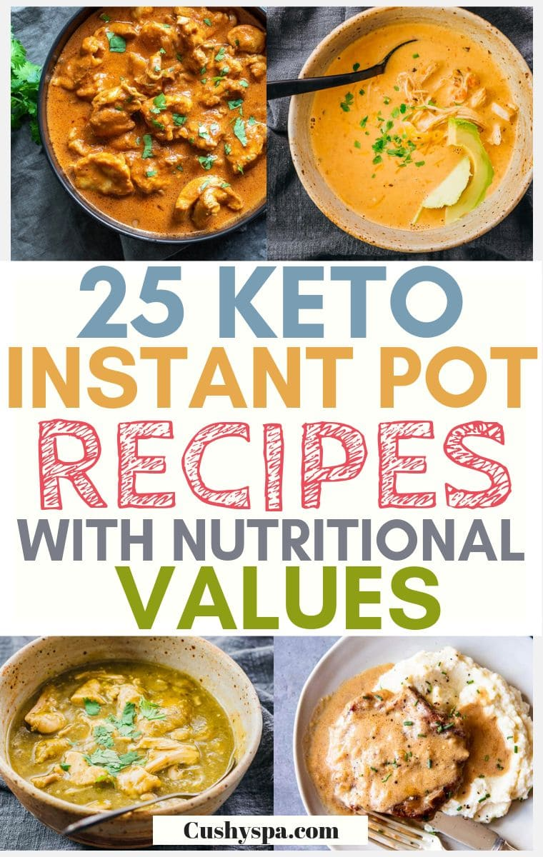 25 Keto Instant Pot Recipes with Nutritional Values