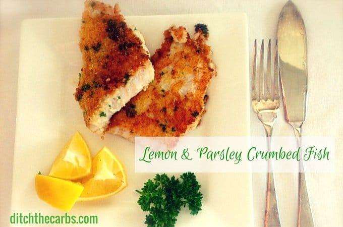 Lemon and Parsley Crumbed Fish